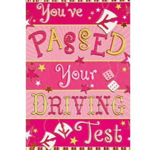 You've Passed Your Driving Test